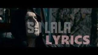 RAF CAMORA - SO LALA (OFFICIAL VIDEO) | LYRICS