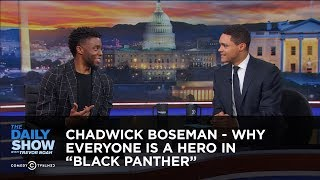 Chadwick Boseman - Why Everyone Is a Hero in