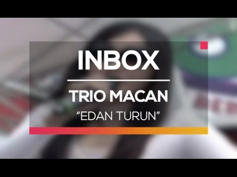 Trio Macan - Edan Turun (Live On Inbox)