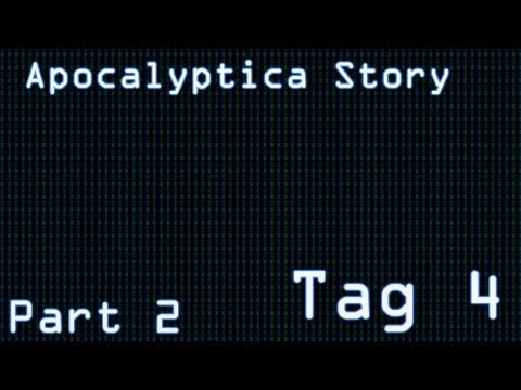 Minecraft - Apocalyptica Story - Tag 4 - Part 2