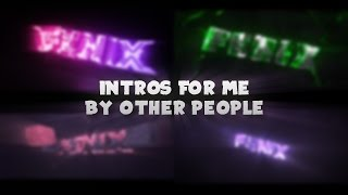 Intros for me by other people  : - ) → songs and fonts in desc.