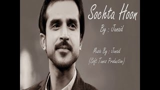 "download lagu 'sochta Hoon"" By Junaid Asghar New Remix Song gratis"