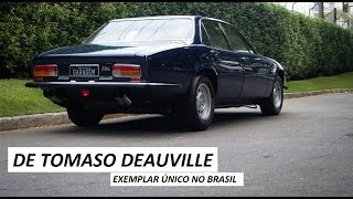 Garagem do Bellote TV: De Tomaso Deauville