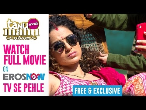 Click To Watch The Global Premiere Of Tanu Weds Manu Returns!