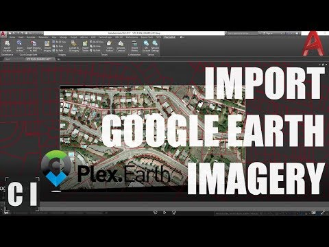 AutoCAD Tutorial: Insert, georeference a Google Earth Image - Plex.Earth Update