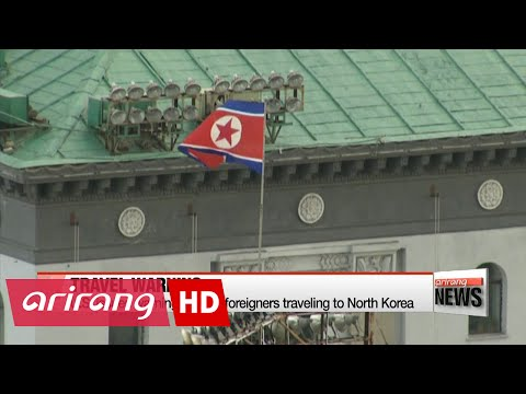U.S. State Dept warns foreigners traveling to North Korea