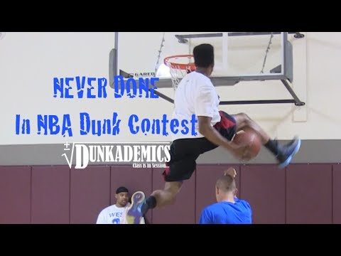 36 Dunks NEVER Done in the NBA Dunk Contest : Dunkademics #1