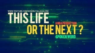 This Life or The Next   Powerful Spoken Word HD