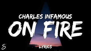 Charles Infamous - ON FIRE  feat. Futuristic
