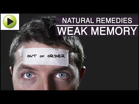 Weak Memory - Natural Ayurvedic Home Remedies