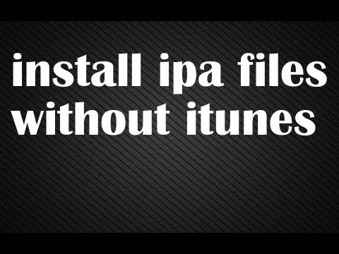 HOW TO INSTALL IPA FILES WITHOUT ITUNES
