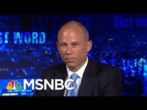 Michael Avenatti: It's Too Late For Donald Trump And Cohen To Surrender | The Last Word | MSNBC