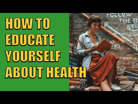 How to Educate Yourself About Health