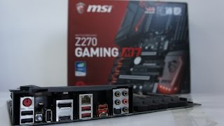 MSI Z270 Gaming M7 Review, Pc Build and Intel i7 7700K Install