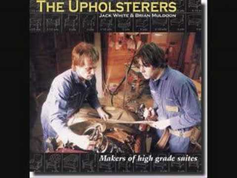 The Upholsterers - I Aint Superstitious
