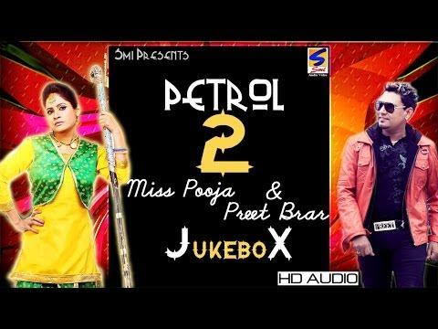 Miss Pooja & Preet Brar || Petrol -2 || Jukebox || Full HD Latest...