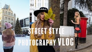 LONDON STREET STYLE PHOTOGRAPHY VLOG