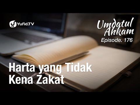 Umdatul Ahkam Hadis 179 - Zakat (Harta yang Tidak Kena Zakat) - Ustadz Aris Munandar (Eps. 176)