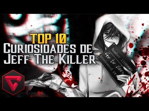 TOP 10 CURIOSIDADES DE JEFF THE KILLER |