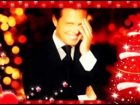 Luis Miguel:Navidades¡Te Deseo muy Felices Fiestas!