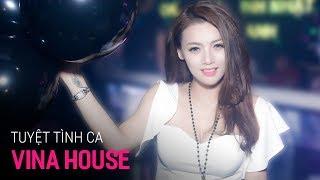 NONSTOP Vinahouse 2019   Tuyệt Tình Ca - DJ Minh Muzik   Nhạc Sàn Cực Mạnh 2019 Mới Nhất Remix