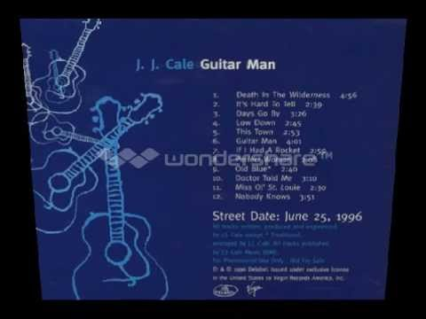 Jj Cale - Doctor Told Me
