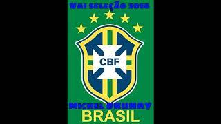 cd de musicas da seleção brasileira todos os tempos