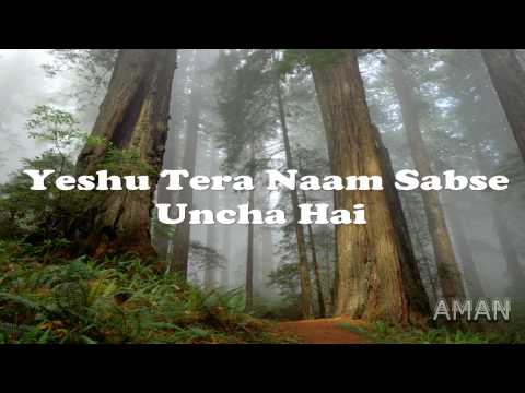 Yeshu Tera Naam Sabse Uncha Hai (remix)- Yeshua Band video
