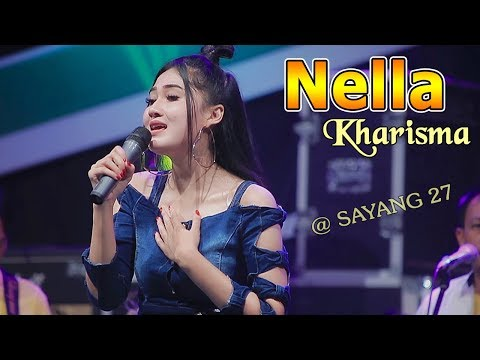 Nella Kharisma ~ SAYANG 27   |   [Official Video]  #music