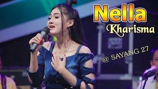 Nella Kharisma ~ SAYANG 27   |   [Official Video]  #music