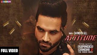 ATTITUDE  - RUPINDER GANDHI 2: THE ROBINHOOD    Davinder Gill    Latest Punjabi Song
