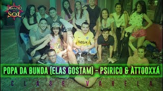Popa da Bunda (Elas Gostam) - Psirico & ÀttooxxÁ | Coreografías - Choreography | Ritmos Brasileros