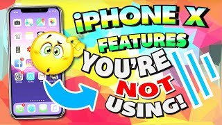 iPhone X Tips and Tricks that You're NOT Using!!! - Do You Know Them All?