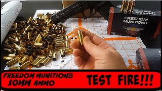 10mm test fire Munitionsre Freedom  Ammo Glock G40