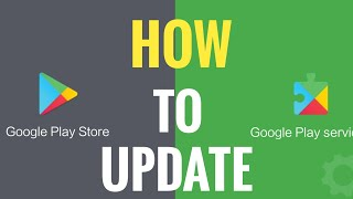 How to Update Play Store | Google Play Services | 2019