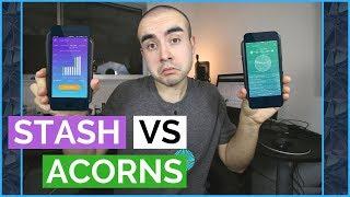 Stash Vs Acorns App | Is the Stash or Acorns App Better for Investing?