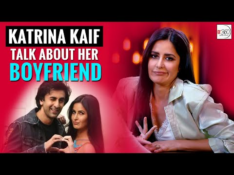 Katrina Kaif Talks About Her Boyfriend Ranbir Kapoor video