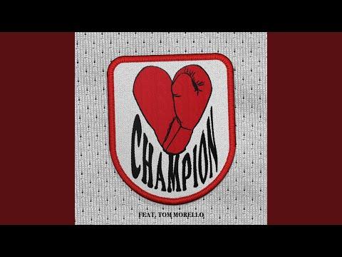 Download CHAMPION feat. Tom Morello Mp4 baru