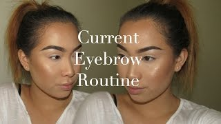 Current Eyebrow Routine | June 2016