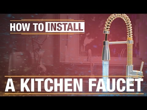 How To Install: A Kitchen Faucet