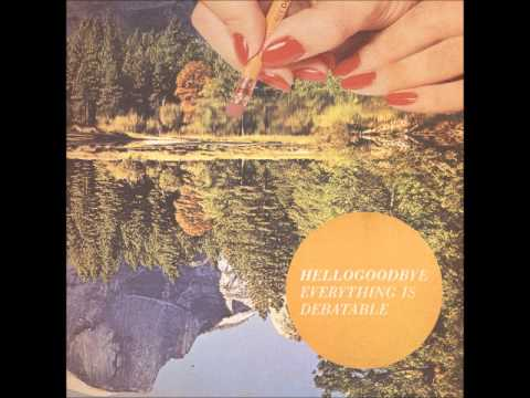 Hellogoodbye - The Magic Hour Is Now