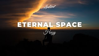 Hazy Eternal Space