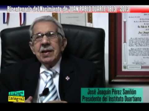 Dialogo Integral #286 Bicentenario Juan Pablo Duarte Parte 3 de 4