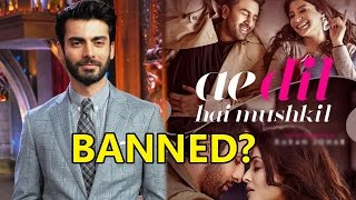 'Ae Dil Hai Mushkil' To Be Banned Because Of Fawad Khan? | Bollywood Gossip