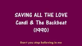 Watch Candi  The Backbeat Saving All The Love video