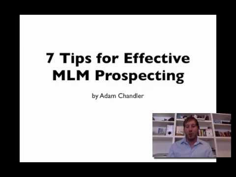 MLM Prospecting - 7 Tips for Effective MLM Prospecting