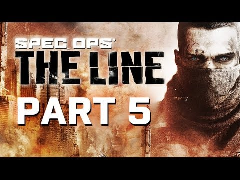 Spec Ops: The Line Gameplay Walkthrough Part 5