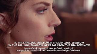 Lady Gaga, Bradley Cooper - Shallow, lyric video (tradus romana)