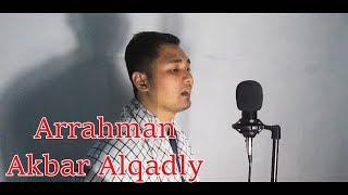Download Lagu holy quran - Arrahman by Akbar Alqadly Gratis STAFABAND
