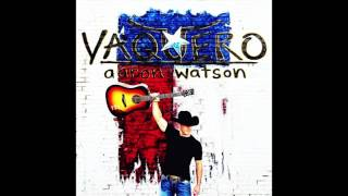 Aaron Watson The Arrow